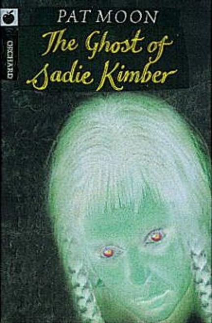 Moon, Pat / Ghost of Sadie Kimber