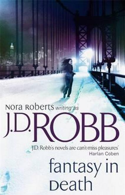 Robb, J. D. / Fantasy In Death : 30