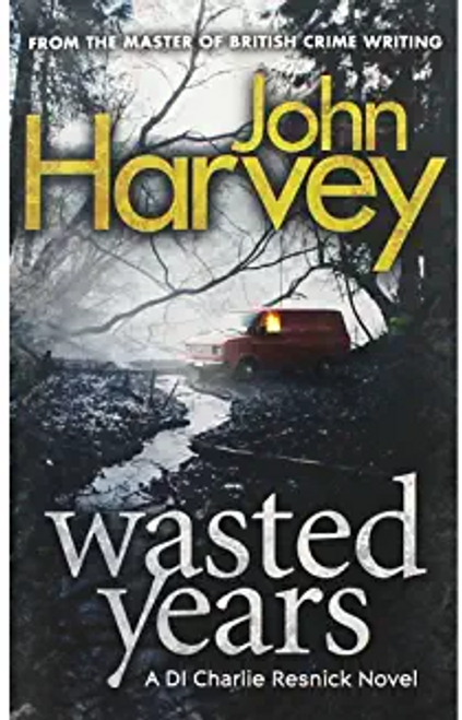 Harver, John / Wasted Years