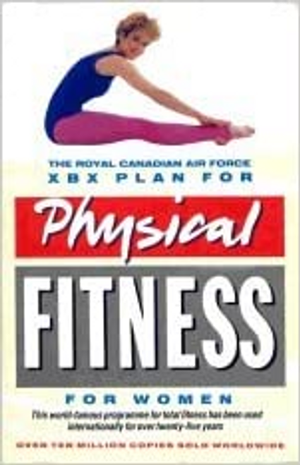 The Royal Canadian Air Force XBX Plan for Physical Fitness for Women