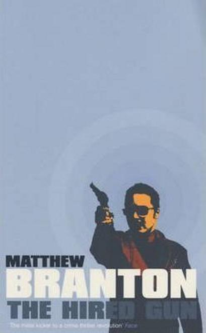 Branton, Matthew / The Hired Gun