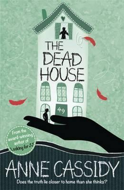 Cassidy, Anne / The Dead House