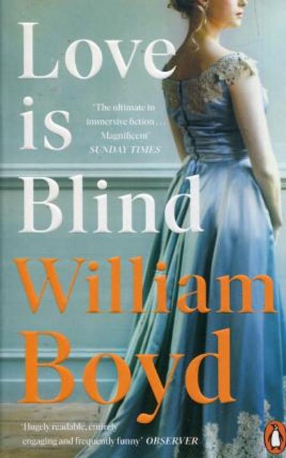 Boyd, William / Love is Blind