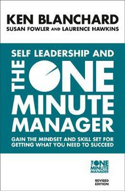 Blanchard, Kenneth / Self Leadership and the One Minute Manager