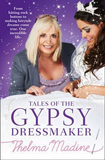 Madine, Thelma / Tales of the Gypsy Dressmaker