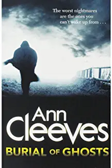 Cleeves, Ann / Burial of Ghosts