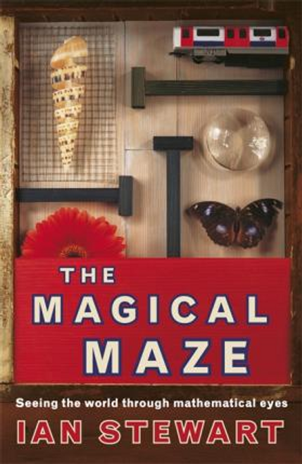 Stewart, Ian / The Magical Maze