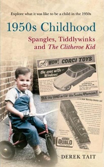 Tait, Derek / 1950s Childhood