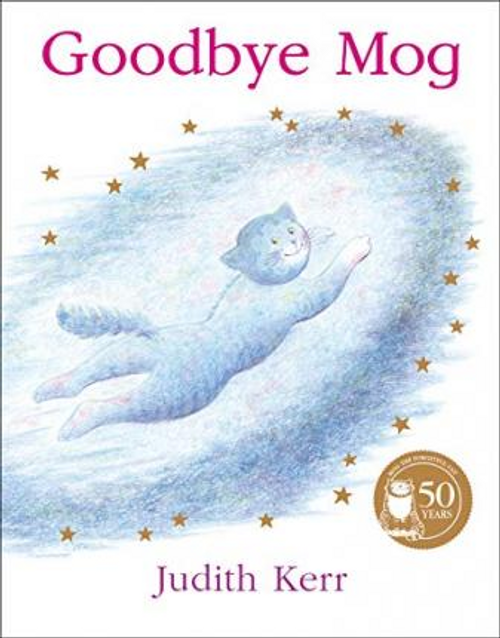 Kerr, Judith / Goodbye Mog (Children's Picture Book)