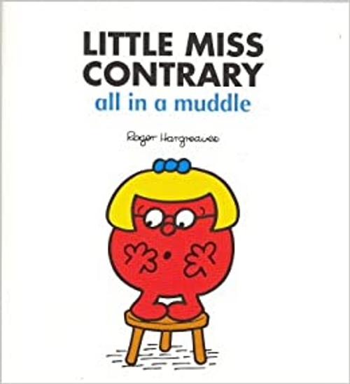 Hargreaves, Roger / Little Miss Contrary, All in a Muddle (Children's Picture Book)