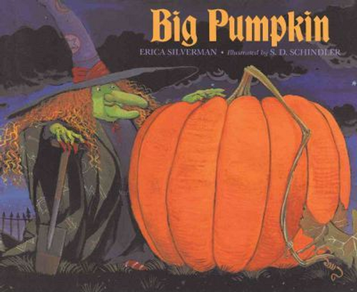 Silverman, Erica / Big Pumpkin (Children's Picture Book)