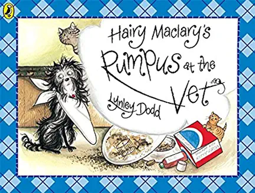 Dodd, Lynley / Hairy Maclary's Rumpus at the Vet (Children's Picture Book)