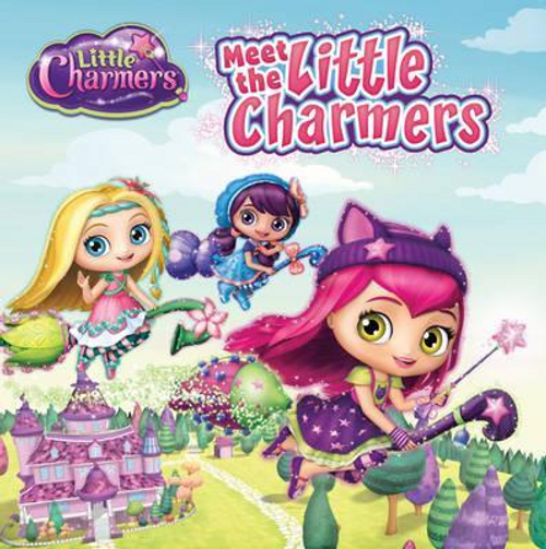 Simon, Jenne / Little Charmers: Meet the Little Charmers (Children's Picture Book)