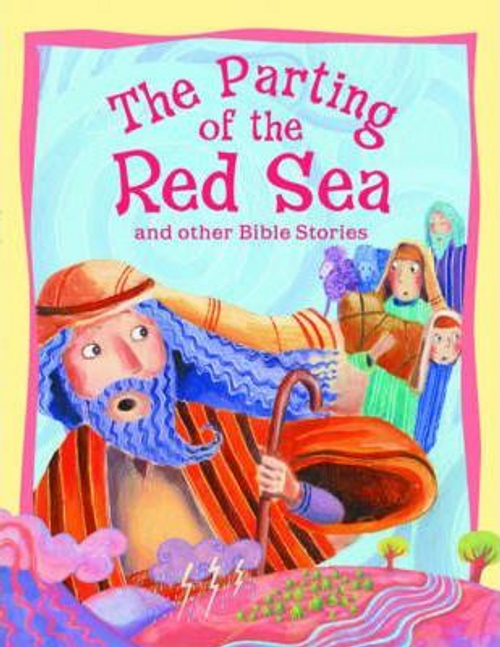 Parker, Vic / The Parting of the Red Sea and Other Bible Stories (Children's Picture Book)
