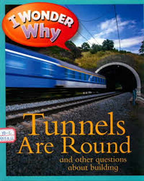 Parker, Steve / Tunnels are Round (Children's Picture Book)