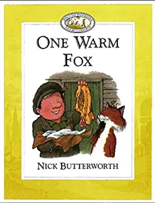 Butterworth, Nick / One Warm Fox (Children's Picture Book)