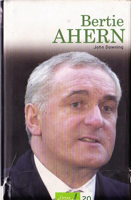 Downing, John / Bertie Ahern