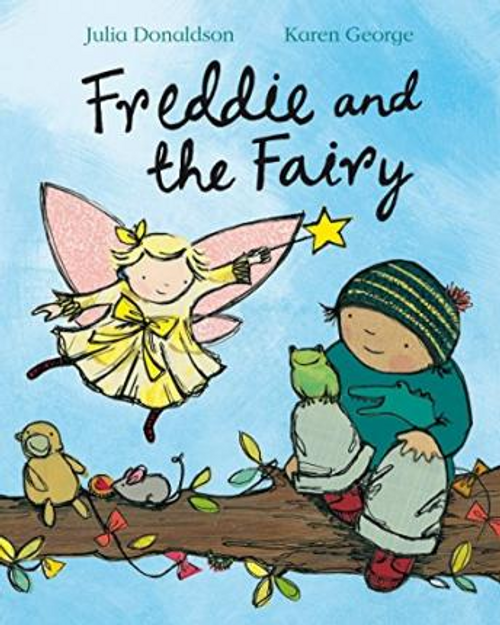 Donaldson, Julia / Freddie and the Fairy (Children's Picture Book)