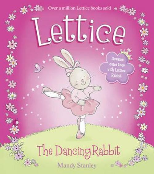 Stanley, Mandy / Lettice the Dancing Rabbit (Children's Picture Book)