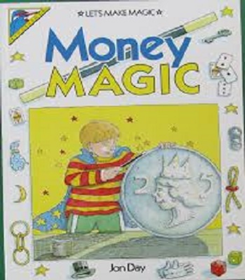 Day, Jon / Money Magic (Children's Picture Book)