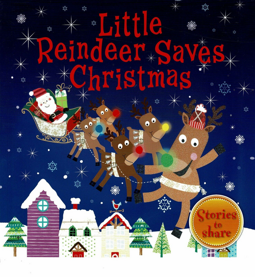 Joyce, Melanie / Little Reindeer Saves Christmas (Children's Picture Book)