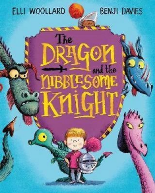 Woolard, Elli / The Dragon and the Nibblesome Knight (Children's Picture Book)
