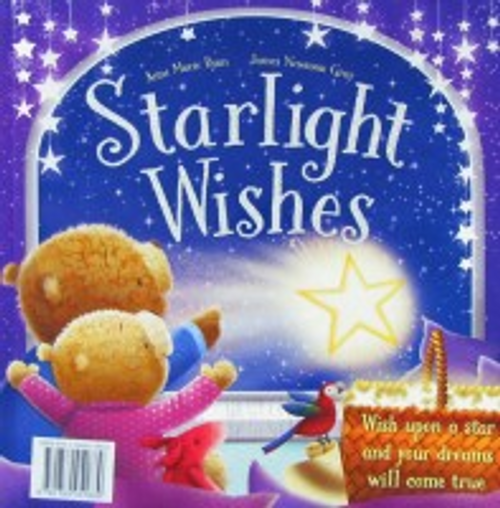 Ryan, Anne Marie / Starlight Wishes (Children's Picture Book)