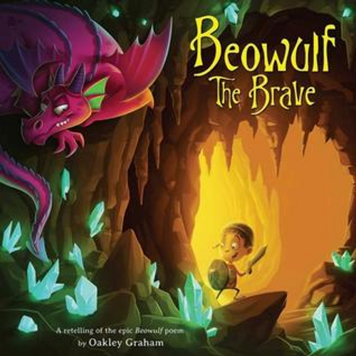 Graham, Oakley / Beowulf The Brave (Children's Picture Book)