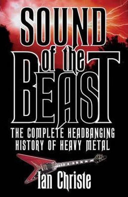 Christe, Ian / Sound of the Beast (Hardback)