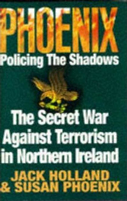 Holland, Jack / Phoenix: Policing the Shadows (Hardback)