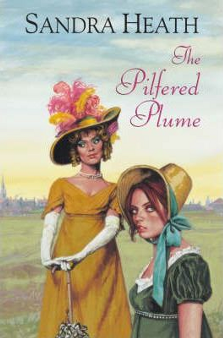 Heath, Sandra / The Pilfered Plume (Hardback)