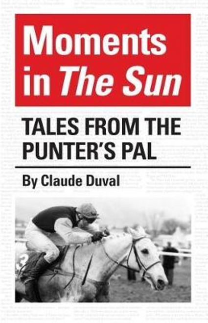 Duval, Claude / Moments in the Sun (Hardback)