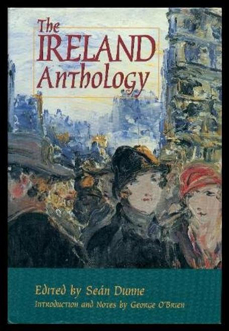 Dunne, Sean / The Ireland Anthology (Hardback)
