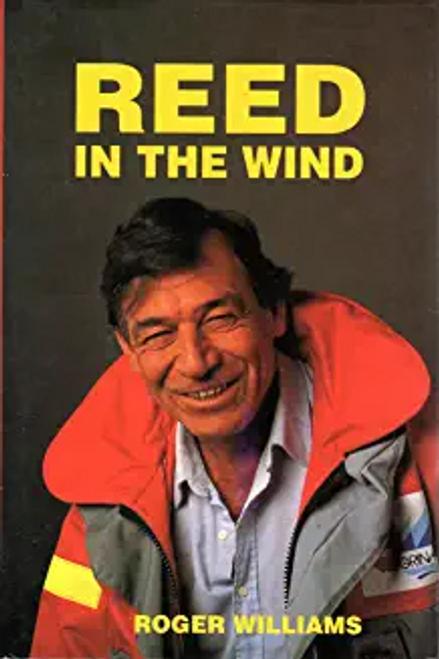 Williams, Roger / Reed in the Wind (Hardback)