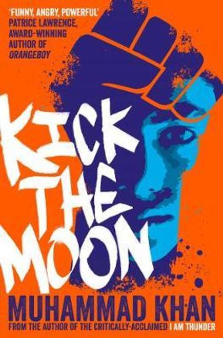 Khan, Muhammad - Kick the Moon - PB - 2019