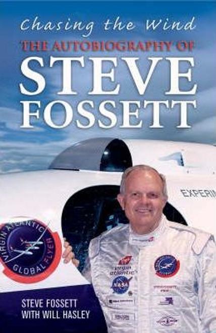 Fossett, Steve / Chasing the Wind (Hardback)
