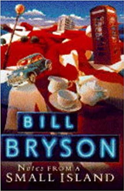 Bryson, Bill / Notes from a Small Island (Hardback)