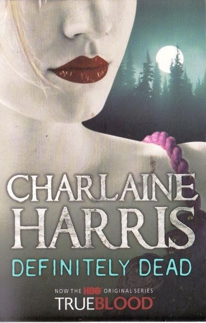 Harris, Charlaine / Definitely Dead