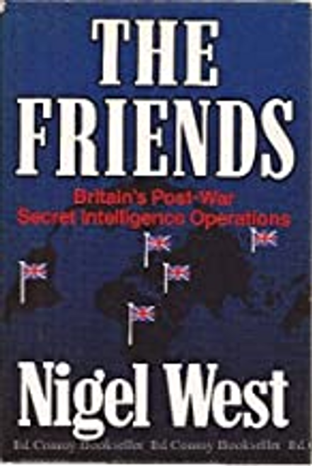 West, Nigel / The Friends (Hardback)