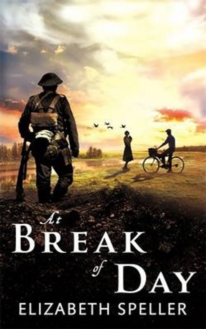 Speller, Elizabeth / At Break of Day (Hardback)
