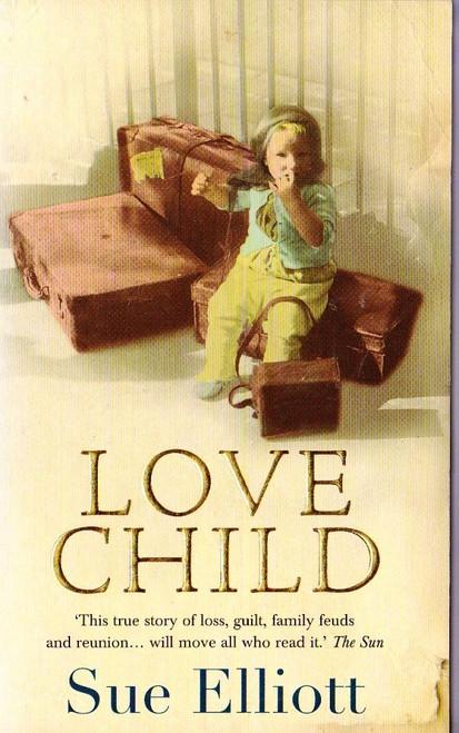 Elliott, Sue / Love Child