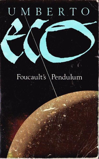 Eco, Umberto / Foucault's Pendulum