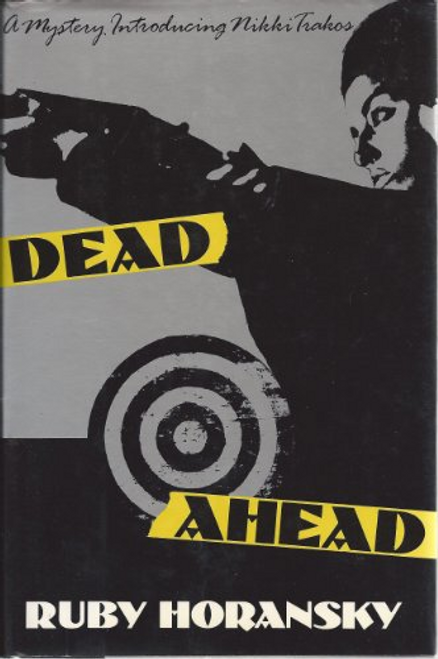 Horansky, Ruby / Dead Ahead (Hardback)