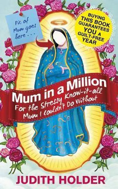 Holder, Judith / Mum in a Million (Hardback)