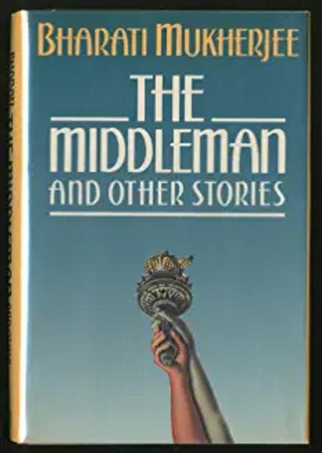Mukherjee, Bharati / The Middleman (Hardback)