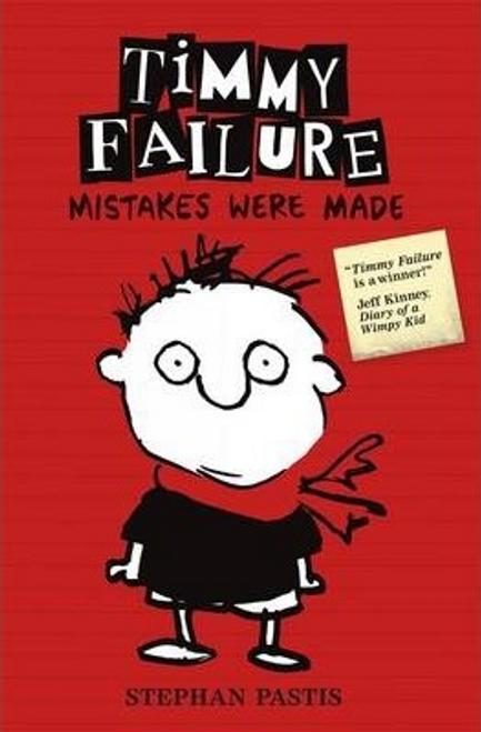 Pastis, Stephan / Timmy Failure: Mistakes Were Made (Hardback)