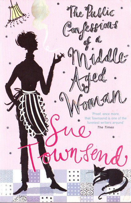 Townsend, Sue / The Public Confessions of a Middle-Aged Woman