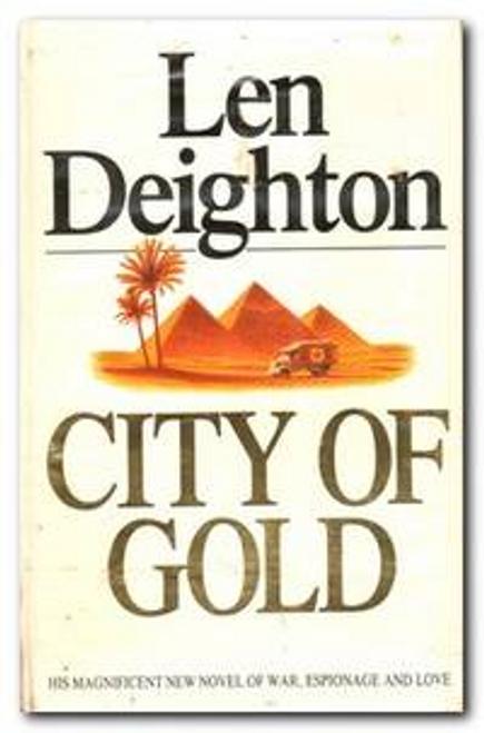 Deighton, Len / City of Gold (Hardback)