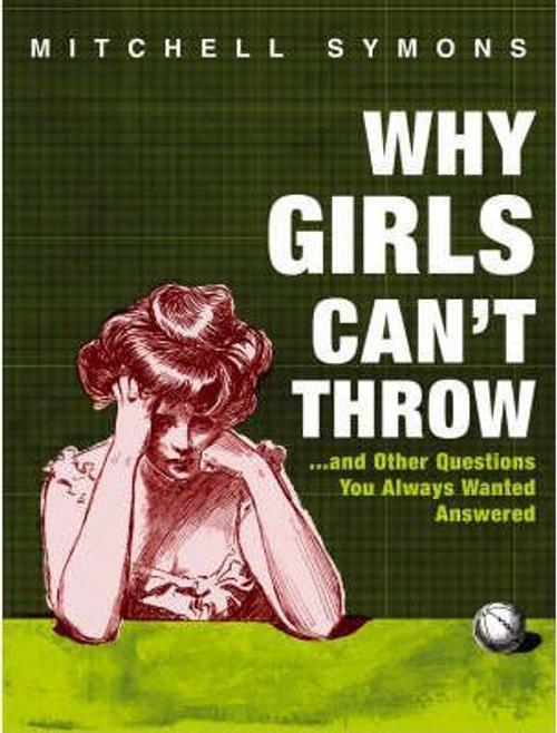 Symons, Mitchel / Why Girls Can't Throw (Hardback)