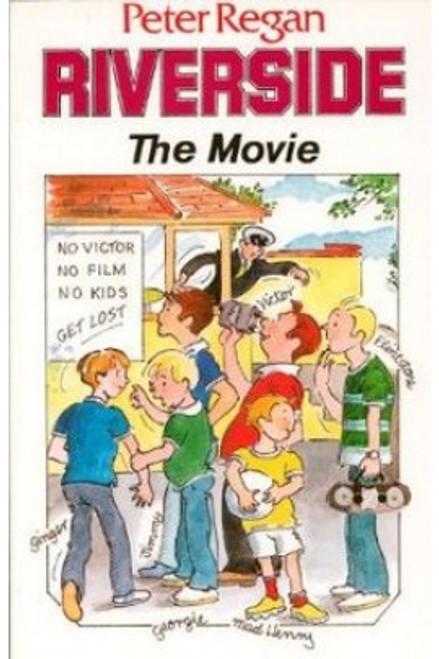 Regan, Peter - Riverside : The Movie - PB - BRAND NEW
